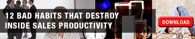 12 Bad Habits That Destroy Inside Sales Productivity Whitepaper